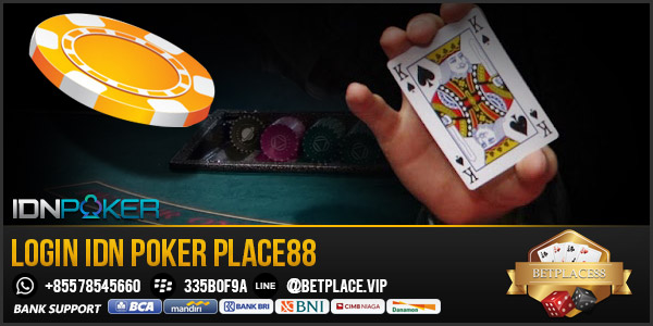Login-IDN-Poker-Place88