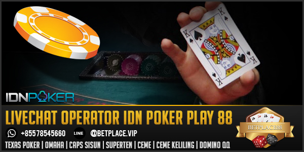 livechat-operator-idn-poker-play-88